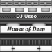 djuseo_-_house-of-deep-front