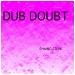 dub_doubt_front